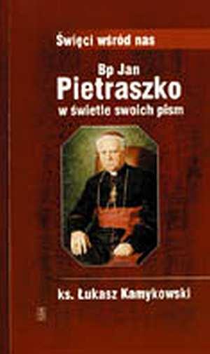 """Okładka: ks. Łukasz Kamykowski - """"Bp Jan Pietraszko w świetle swoich pism"""""""